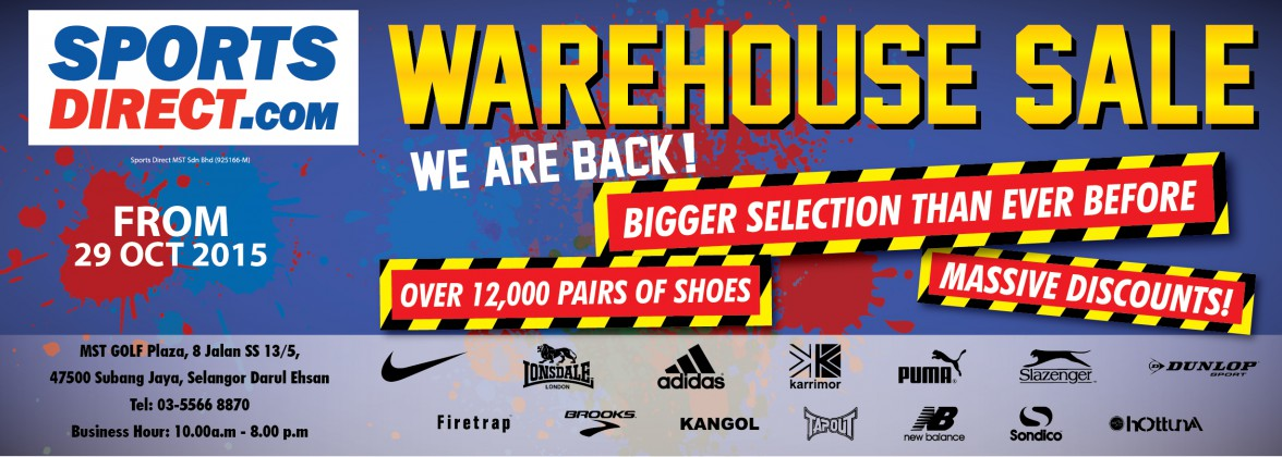 SPORTSDIRECT.com Malaysia Warehouse Sales is back! This warehouse sale from 29  Oct 2015 ... c57c5bfde