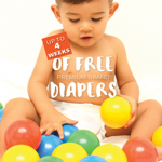 FREE Up To 4 Weeks of FREE Premium Brand Baby Diapers Giveaway!