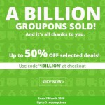 Groupon Thanks A Billion offer Extra 50%off Promotion!