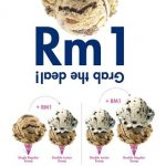 Baskin-robbins Offer RM1 Scoops Deals!