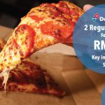 Domino's Pizza 2 Regular Pizzas for RM30 only and FREE Breadstix Giveaway!