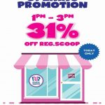 Baskin-Robbins Offer 31% off Promo!