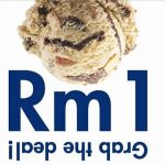 Baskin-Robbins Offer RM1 Ice Cream Deal! – 额外加Baskin-Robbins冰淇淋仅RM1!