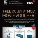 FREE MBO Dolby Atmos Movie Voucher Giveaway! – MBO戏院优惠免费Dolby Atmos戏票!