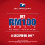 Royal Sporting House Rebate RM100 Total Bill Promo!-RSH运动品牌回扣高达RM100的优惠!