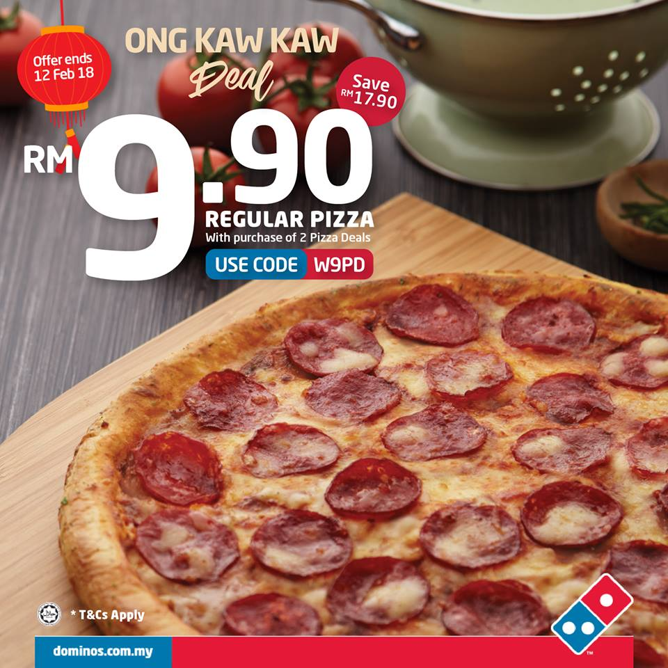 Domino's Pizza Malaysia Offer Ong Kaw Kaw Deal! - Domino's