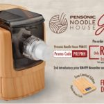 Pensonic Noodle House Special Offer! – Pensonic自动制面机特优惠,高达RM200的折扣!