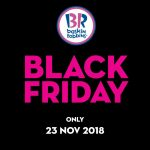 Baskin-Robbins Black Friday Deal! Baskin-Robbins冰淇淋黑色星期五优惠大折扣!