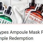 FREE SHO 5 Types Ampoule Mask Free Trial Sample Giveaway! 免费SHO 5种类型安瓶精华面膜试用样品!
