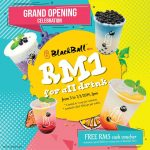 BlackBall Mini Offer RM1 for ALL Drink!全店饮料只要RM1而已!