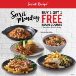 Secret Recipe Buy 1 FREE 1 Main Courses Deals! 买一送一主餐优惠!