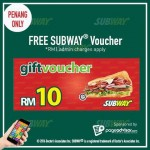FREE  RM10 SUBWAY® Voucher Giveaway!
