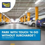 Park with Touch'n Go Without Surcharges!