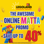 Legoland Malaysia Offer save up to 40%off Promotion!