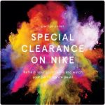 NIKE Special Clearance, Limited Event!