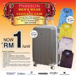 Pakson Offer Luggage or Men's Wear at RM1 Only!