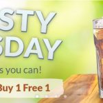 TH8RSTY Thursday FREE FLOW or Buy 1 Free 1 Promo Deal! – 免费喝或买1送1促销!