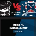 The Great Black Friday and Cyber Monday Sales, Discount up to RM200off! – 优惠高达RM200折扣促销!