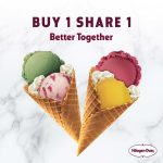 Häagen-Dazs offer Buy 1 Share 1 Deal! – Häagen-Dazs冰淇淋优惠促销!