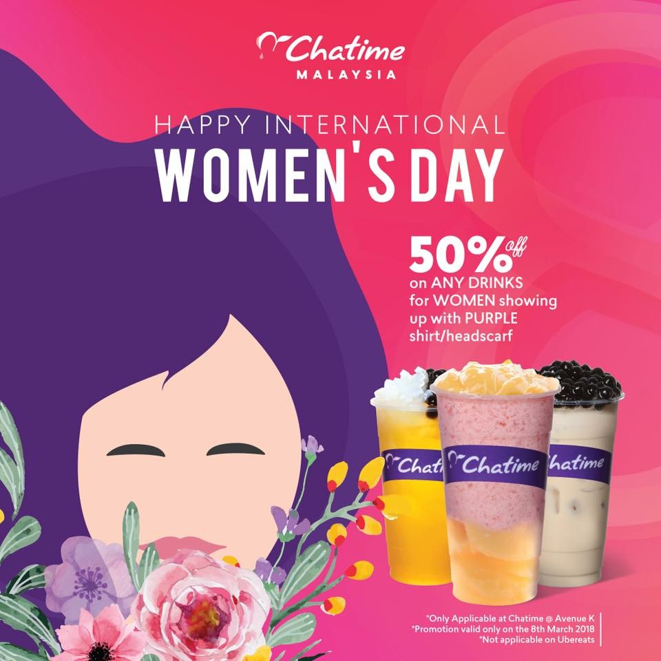Mar 446 Advertising And Promotions: Chatime 奶茶女王节,优惠半价而已!