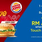 Burger King Special Promo Whopper Jr or Chick' N Crisp at RM2.50! Burger King汉堡特优惠价RM2.50!
