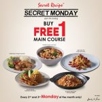 Secret Recipe Buy 1 FREE 1 Deals!主餐买一送一优惠!